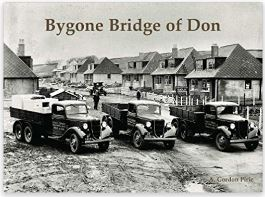 Bygone Bridge of Don